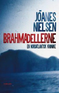 Jóanes Nielsen: Brahmadellerne. Forside
